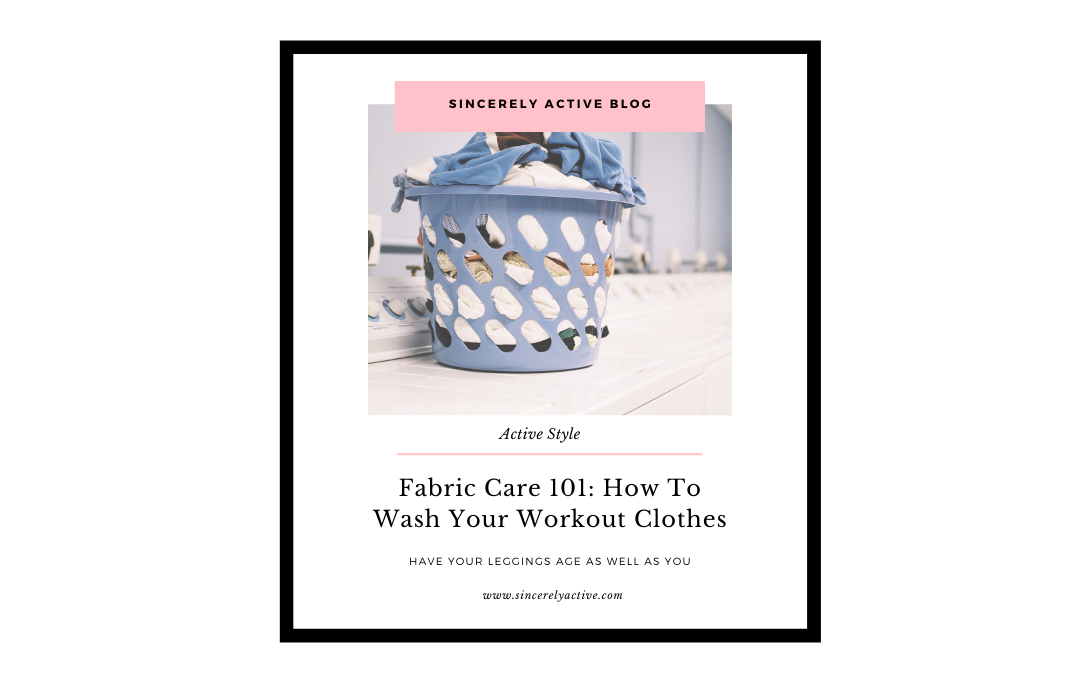 Fabric Care 101: How To Wash Your Workout Clothes