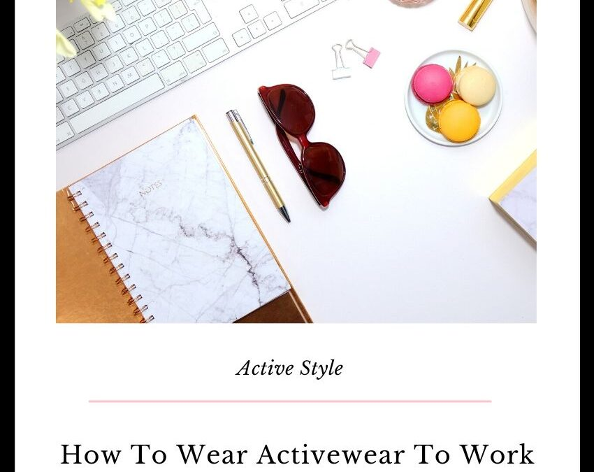 how to wear workout clothes to the office